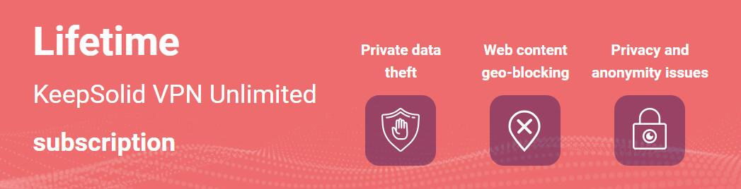 KeepSolid VPN Unlimited Review 2019 - Is It What You Want? - YooCare